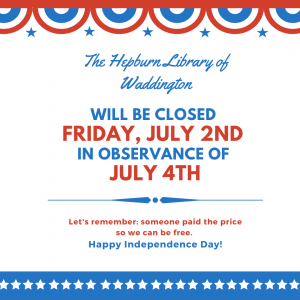 Closed: Friday, July 2nd